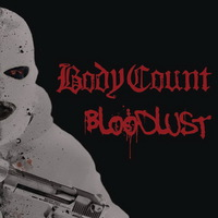 Body Count - Bloodlust - 2017