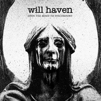 Will Haven - Open the Mind to Discomfort - 2015