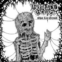Bastard Grave - What Lies Beyond - 2015