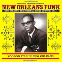 VA - New Orleans Funk 4: Voodoo Fire in New Orleans 1951-1975 (2016)