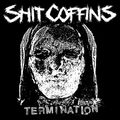 Shit Coffins - Termination