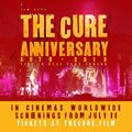 The Cure - Anniversary: 1978-2018 Live in Hyde Park London