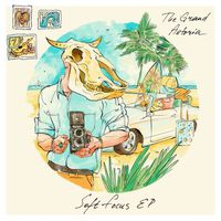 The Grand Astoria - Soft Focus (EP)