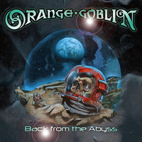 Orange Goblin - Back from the Abyss - 2014