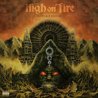 High on Fire - Luminiferous - 2015