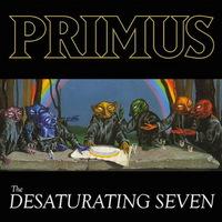 Primus - The Desaturating Seven - 2017