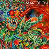 Mastodon - Once More 'Round the Sun - 2014