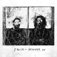 Shuck - Wunder EP