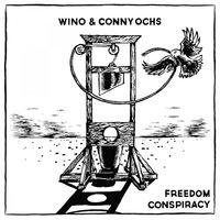 Wino & Conny Ochs - Freedom Conspiracy - 2015