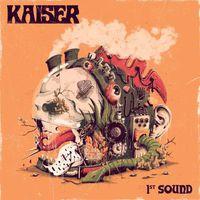 Kaiser - 1st Sound