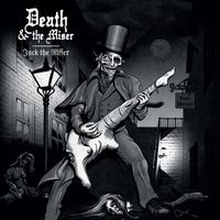 Death & The Miser - Jack The Riffer (EP)