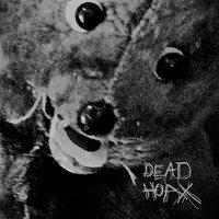 Dead Hoax - Dead Hoax