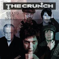 The Crunch - Brand New Brand
