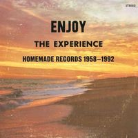 VA - Enjoy the Experience Homemade Records 1958-1992