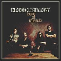 Blood Ceremony - Lord of Misrule - 2016