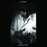 Fex Urbis - Blood & Guts