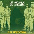 Le Peuple de l'herbe - pH Test / Two