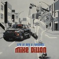 Mike Dillon - Life Is Not a Football
