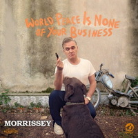 Morrissey - World Peace is None of Your Business - 2014