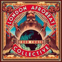 London Afrobeat Collective - Food Chain