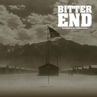 Bitter End - Illusions of Dominance - 2015
