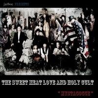 Jarboe Presents the Sweet Meat Love & Holy Cult - Mystagogue (2 CD)