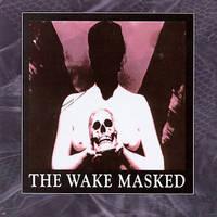 The Wake - Masked - 1993