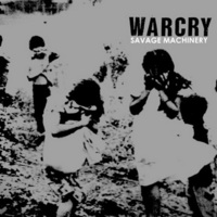 Warcry - Savage Machinery - 2014