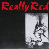 Really Red - Really Red