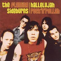 Flaming Sideburns – Hallelujah Rock'n'Rollah