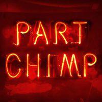 Part Chimp - Cheap Thriller