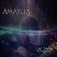 Amayeta - Oración
