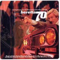 VA - Beretta '70: Roaring Themes from Thrilling Italian Police Films