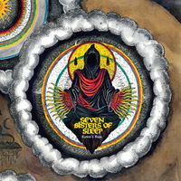 Seven Sisters of Sleep - Ezekiel's Hags - 2016
