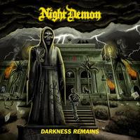Night Demon - Darkness Remains - 2017