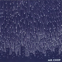 Mr. Chop - For Pete's Sake
