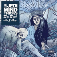 Jedi Mind Tricks - The Thief and the Fallen - 2015