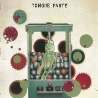 Tongue Party - Looking for a Painful Death