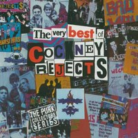 Cockney Rejects - The Very Best of Cockney Rejects