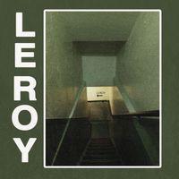 Leroy - Leroy EP