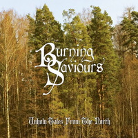 Burning Saviours - Unholy Tales from the North - 2015