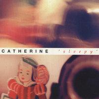 Catherine - Sleepy EP