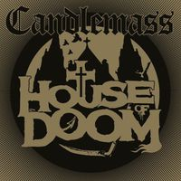 Candlemass - House of Doom (EP)