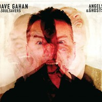 Dave Gahan & Soulsavers - Angels and Ghosts