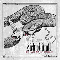 Sick of it All - The Last Act of Defiance - 2014