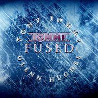 Tony Iommi & Glenn Hughes - Fused (Japanese Edition)