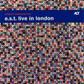 Esbjörn Svensson Trio - EST Live in London (Archival)