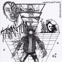 Tarantüla - Weird Tales of Radiation and Hate EP