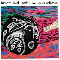 Straytones - Beware, Dark Lord! Here Comes Bell-Man!