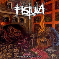 Fistula - Longing for Infection - 2016